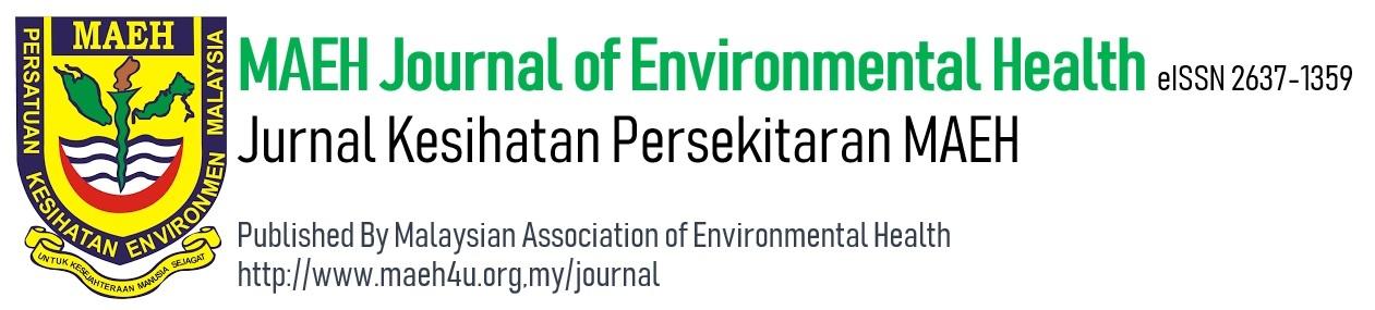 MAEH Journal of Environmental Health Jurnal Kesihatan Persekitaran MAEH